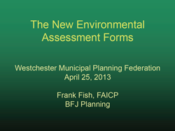 New SEQRA Forms Presentation - April 25, 2013