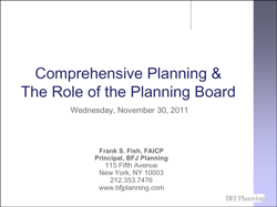 Comprehensive Planning & The Role of the Planning Board